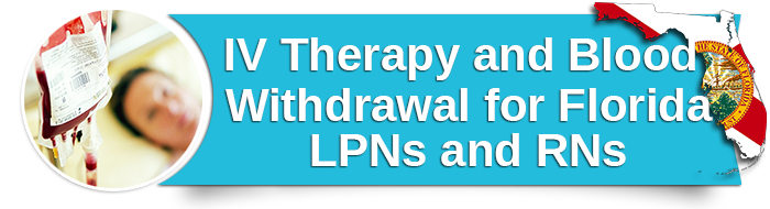 IV Therapy and Blood Withdrawal for Florida LPNs and RNs small banner