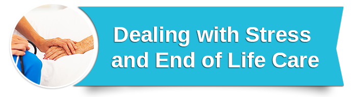Dealing with Stress and End of Life Care small banner